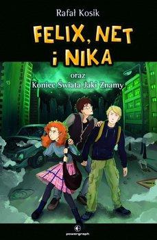 Felix, Net i Nika oraz koniec świata jaki znamy. Tom 15-Kosik Rafał