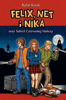 Felix, Net i Nika oraz sekret Czerwonej Hańczy-Kosik Rafał