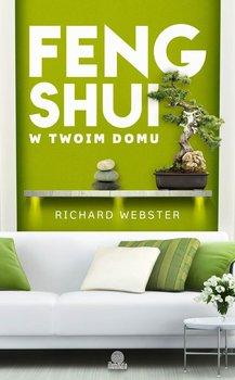 Feng shui w twoim domu-Webster Richard