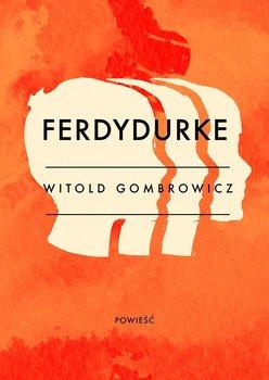 Ferdydurke-Gombrowicz Witold
