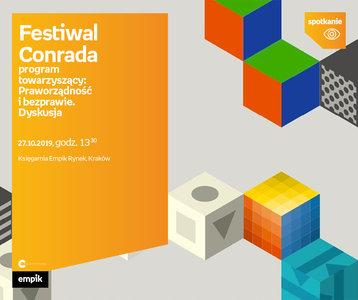 Festiwal Conrada: Praworządność i bezprawie. Dyskusja. | Księgarnia Empik Rynek
