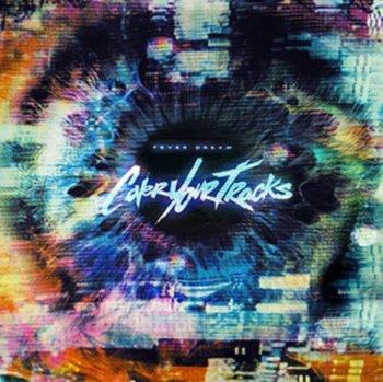 Fever Dream-Cover Your Tracks