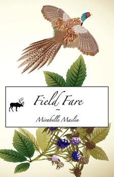 Field Fare-Maslin Mirabelle