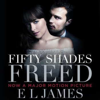 Fifty Shades Freed-James E L