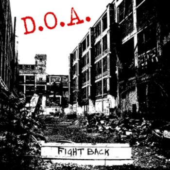 Fight Back - D.O.A.