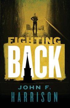 Fighting Back-Harrison John