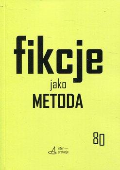 Fikcje jako metoda-Sugiera Małgorzata