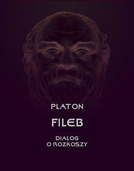 Fileb. Dialog o rozkoszy-Platon