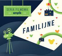 Filmowa Seria Empik: Familijne