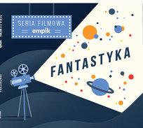 Filmowa Seria Empik: Fantastyka