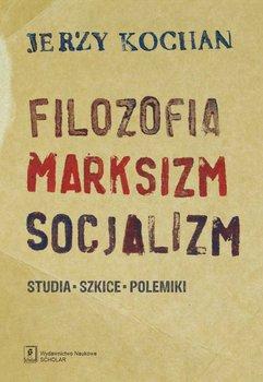 Filozofia marksizm socjalizm-Kochan Jerzy