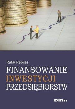 Finansowanie inwestycji przedsiębiorstw                      (ebook)