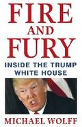 Fire and Fury: Inside the Trump White House-Wolff Michael