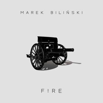 Fire-Biliński Marek