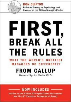 First, Break All the Rules - Harter James K.