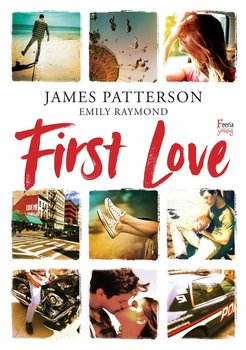 First Love-Patterson James, Raymond Emily