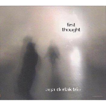 First Thought-Aga Derlak Trio