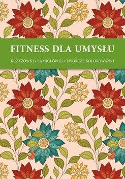 Fitness dla umysłu. Ornamenty kwiatowe. Krzyżówki, łamigłówki, twórcze kolorowanki-Opracowanie zbiorowe