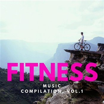 Fitness Music Compilation Vol.1 - Various Artists