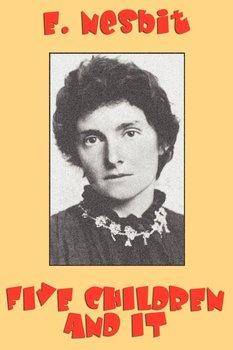 Five Children and It-Nesbit Edith