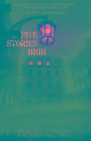 Five Stories High-Parker K. J., Lotz Sarah, Thompson Tade, Allan Nina, Shearman Robert