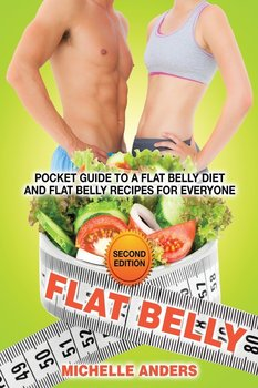 Flat Belly [Second Edition] - Anders Michelle