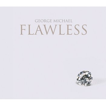 Flawless (Go to the City)-George Michael