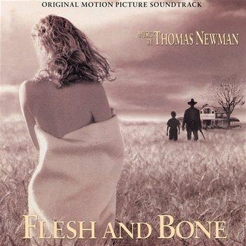 Flesh And Bone-Thomas Newman