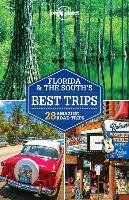 Florida & the South's Best Trips - Karlin Adam