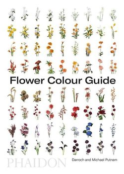 Flower Colour Guide-Putnam Darroch, Putnam Michael