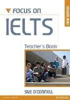Focus on IELTS Teacher's Book New Edition-O'connell Sue