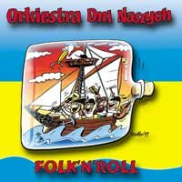 Folk'N'Roll-Orkiestra Dni Naszych