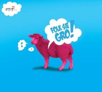 Folk Się Gro!-Various Artists