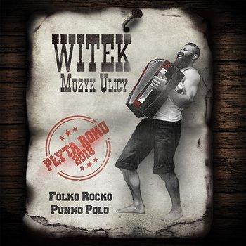 Folko Rocko Punko Polo-Witek Muzyk Ulicy