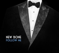 Follow Me - New Bone