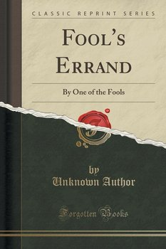 Fool's Errand-Author Unknown