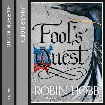 Fool's Quest: Part One (Fitz and the Fool, Book 2)-Hobb Robin