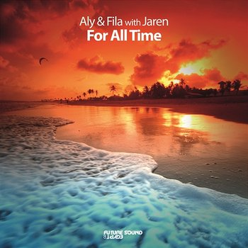 For All Time-Aly & Fila with Jaren