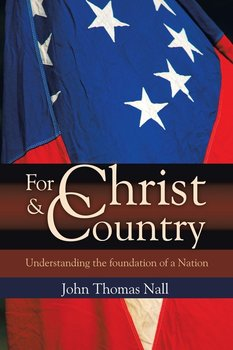 For Christ and Country - Nall John Thomas