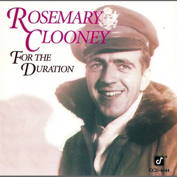 For The Duration-Rosemary Clooney