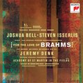 For The Love Of Brahms - Bell Joshua