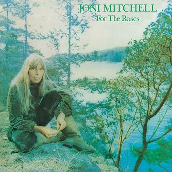 For the Roses-Joni Mitchell
