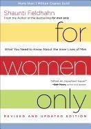 For Women Only. What You Need to Know about the Inner Lives of Men-Feldhahn Shaunti