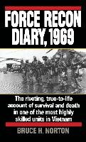Force Recon Diary 1969-Norton Bruce H.