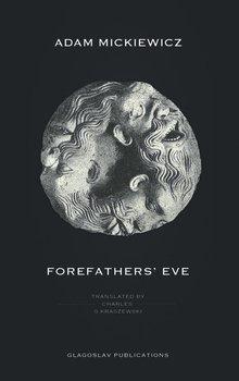 Forefathers' Eve-Mickiewicz Adam