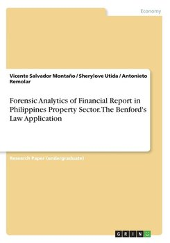 Forensic Analytics of Financial Report in Philippines Property Sector. The Benford's Law Application-Montaño Vicente Salvador