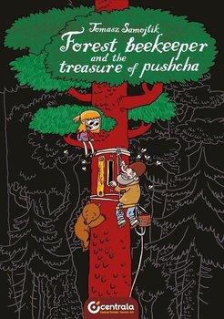 Forest Beekeeper and Treasure of Pushcha-Samojlik Tomasz