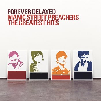 Forever Delayed-Manic Street Preachers