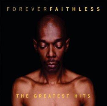 Forever Faithless-Faithless