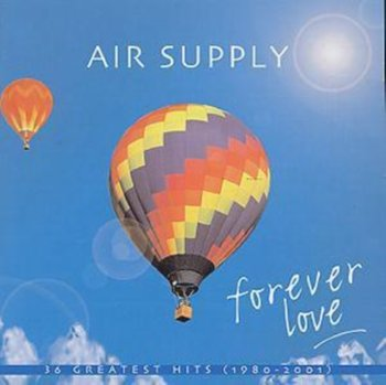 Forever Love - 36 Greatest Hits 1980 - 2001-Air Supply